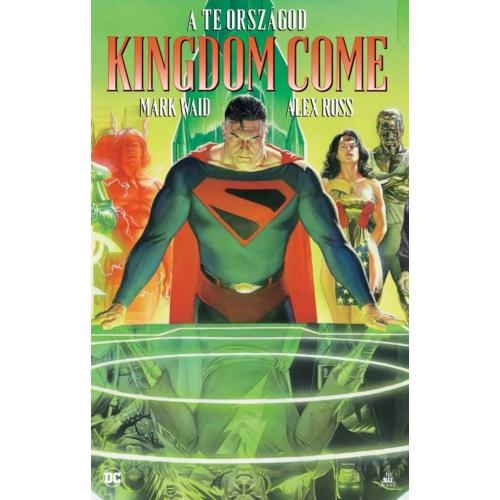 Mark Waid, Alex Ross: Kingdom Come - A te országod keménytáblás képregény