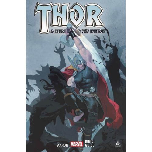 Jason Aaron: Thor: A mennydörgés istene keménytáblás képregény