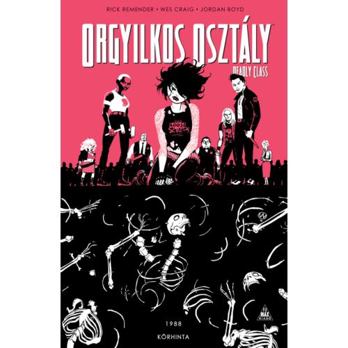 Orgyilkos osztály - Deadly Class 5.- Körhinta képregény