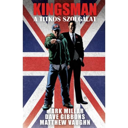 Mark Millar: Kingsman - A titkos szolgálat keménytáblás képregény